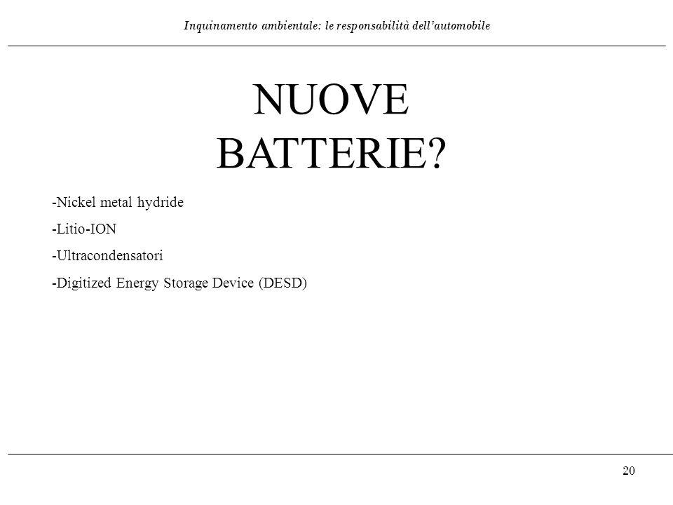 NUOVE BATTERIE -Nickel metal hydride -Litio-ION -Ultracondensatori