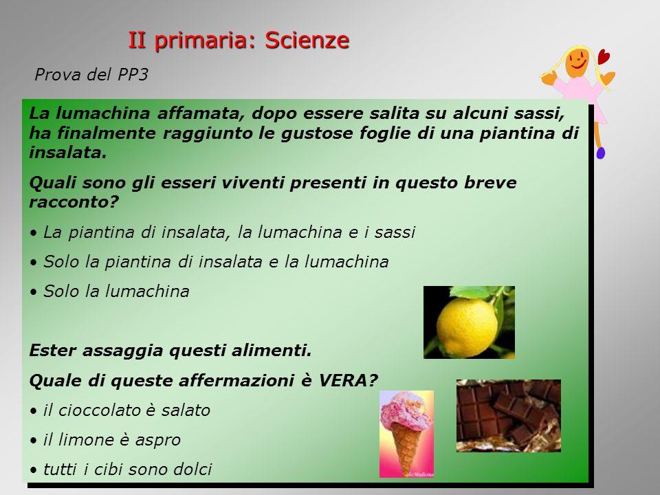 II primaria: Scienze Prova del PP3