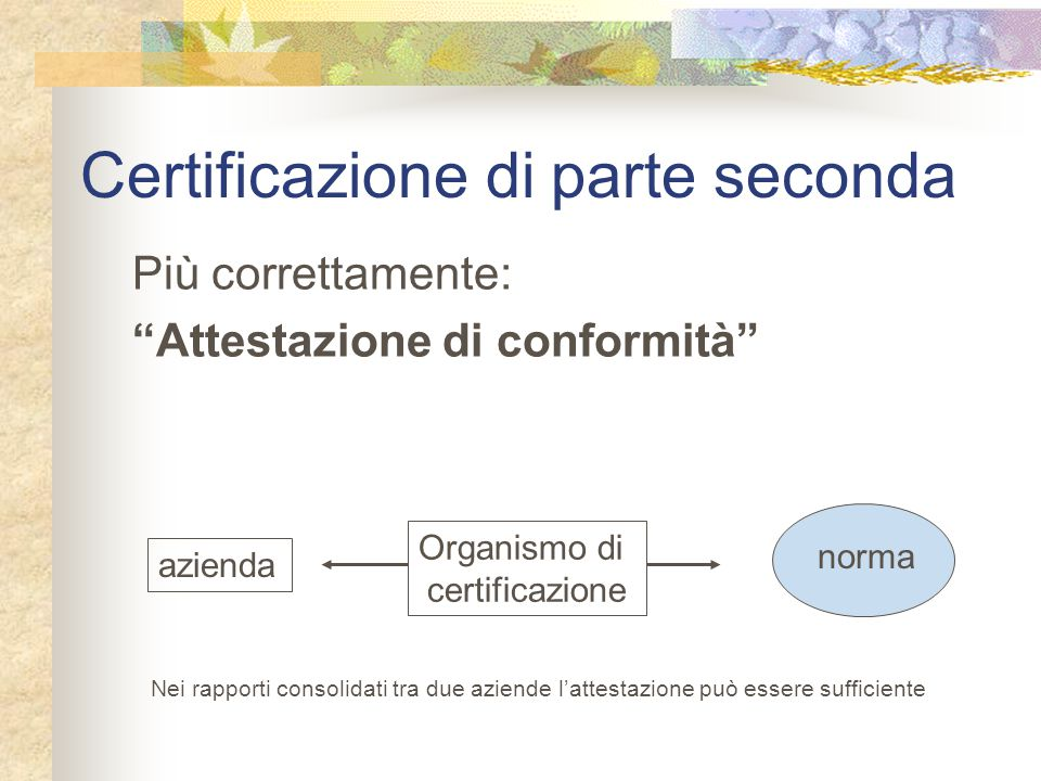Certificazione di parte seconda
