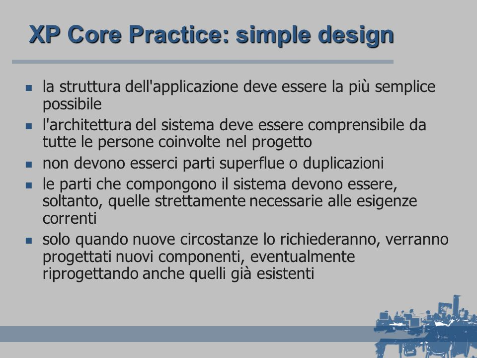 XP Core Practice: simple design
