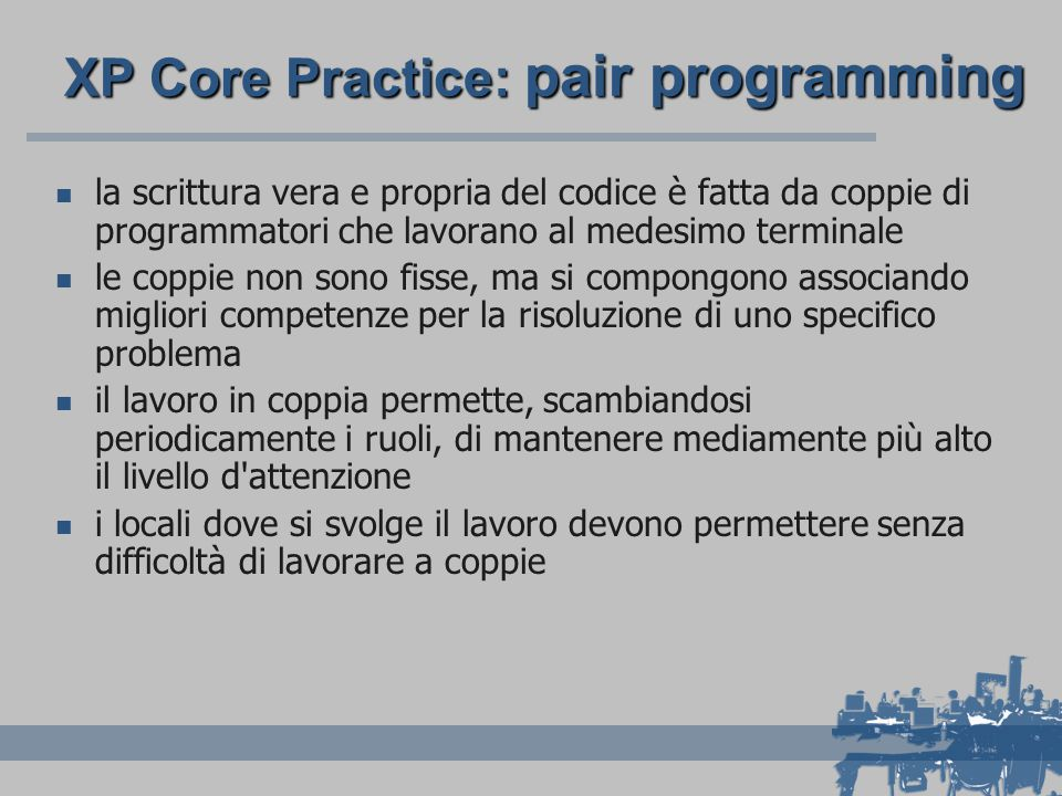 XP Core Practice: pair programming