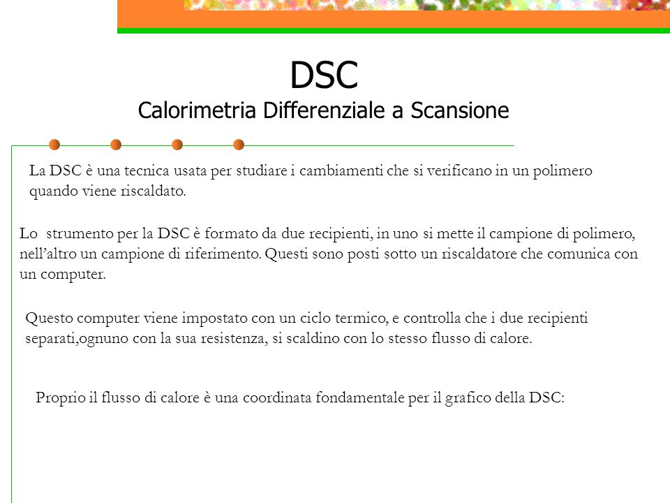 DSC Calorimetria Differenziale a Scansione
