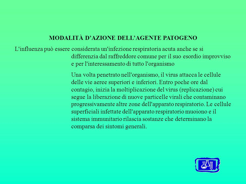 MODALITÀ D'AZIONE DELL'AGENTE PATOGENO