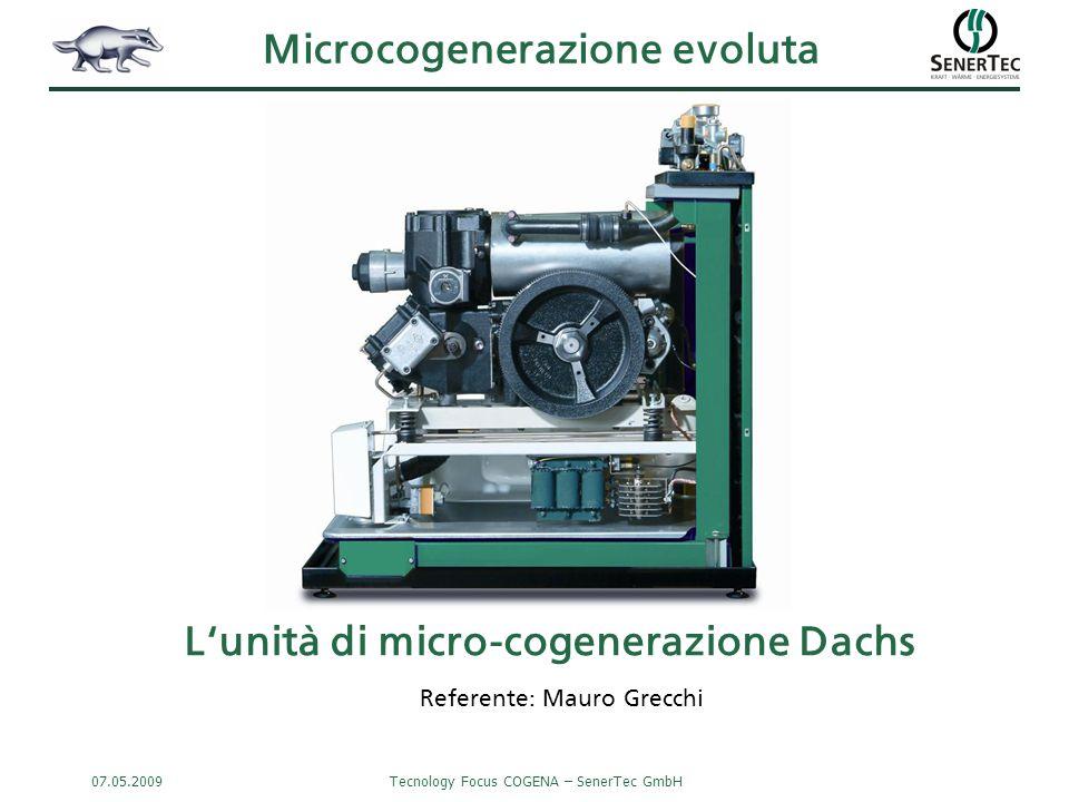 Microcogenerazione evoluta L'unità di micro-cogenerazione Dachs