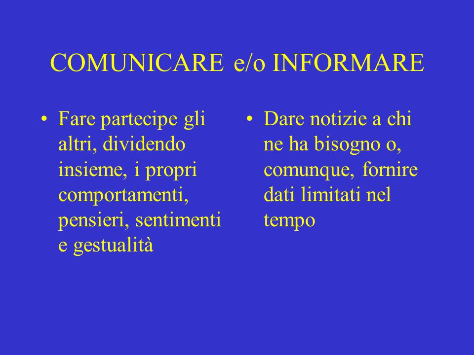 COMUNICARE e/o INFORMARE