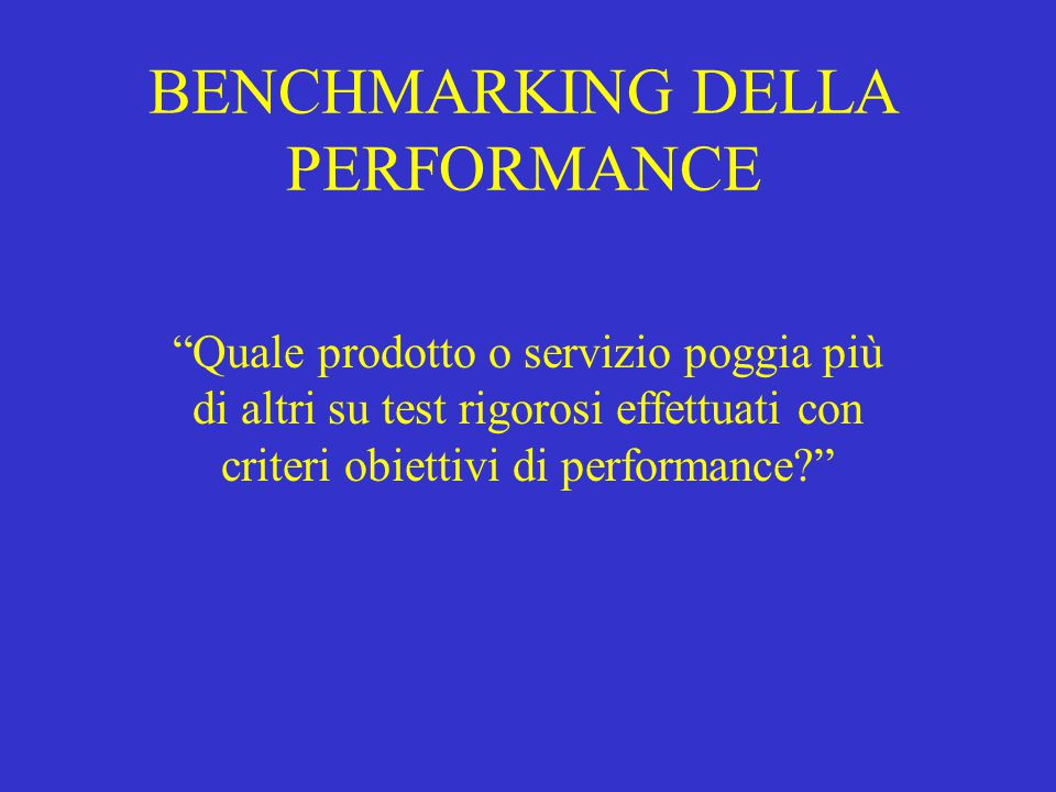 BENCHMARKING DELLA PERFORMANCE