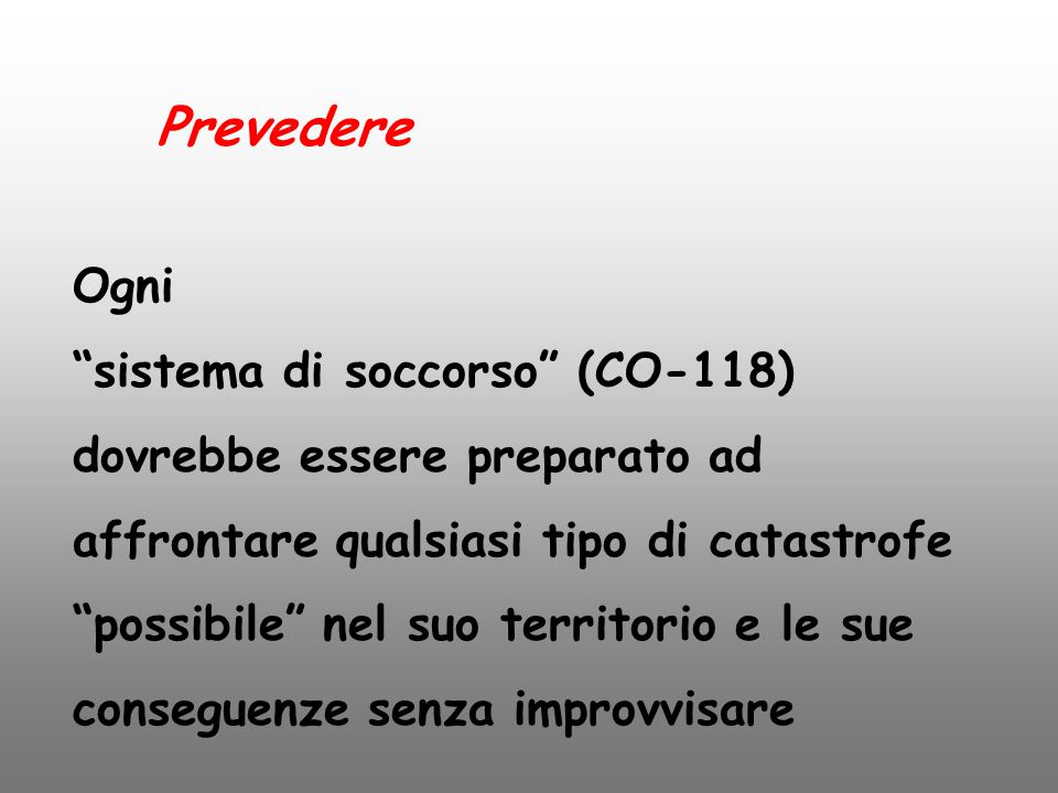 Prevedere Ogni sistema di soccorso (CO-118)
