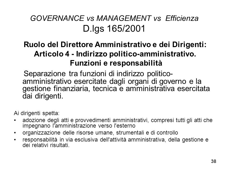 GOVERNANCE vs MANAGEMENT vs Efficienza D.lgs 165/2001