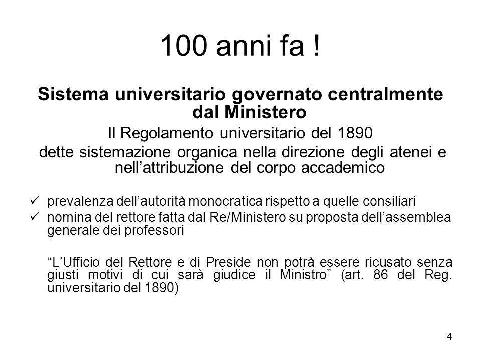 Sistema universitario governato centralmente dal Ministero