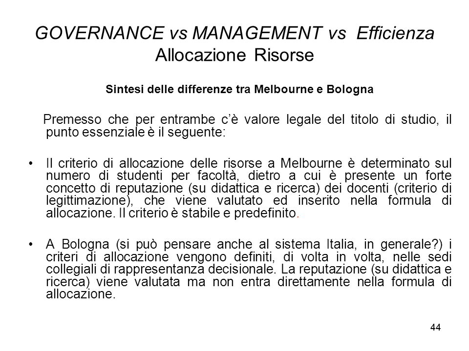 GOVERNANCE vs MANAGEMENT vs Efficienza Allocazione Risorse