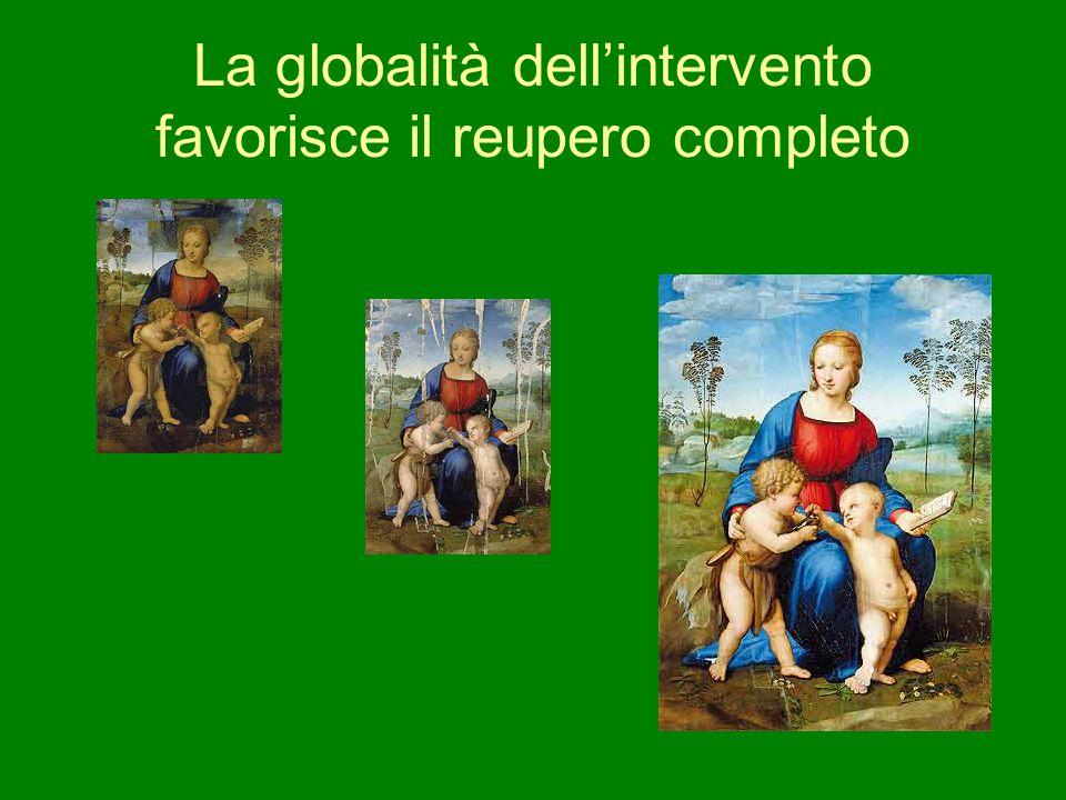 La globalità dell'intervento favorisce il reupero completo