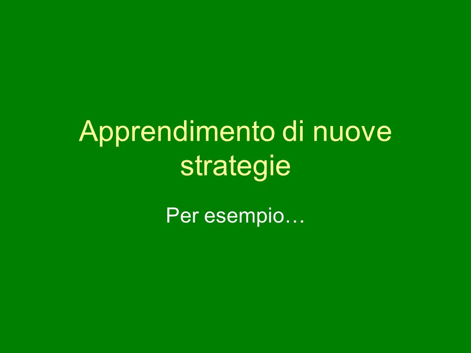 Apprendimento di nuove strategie