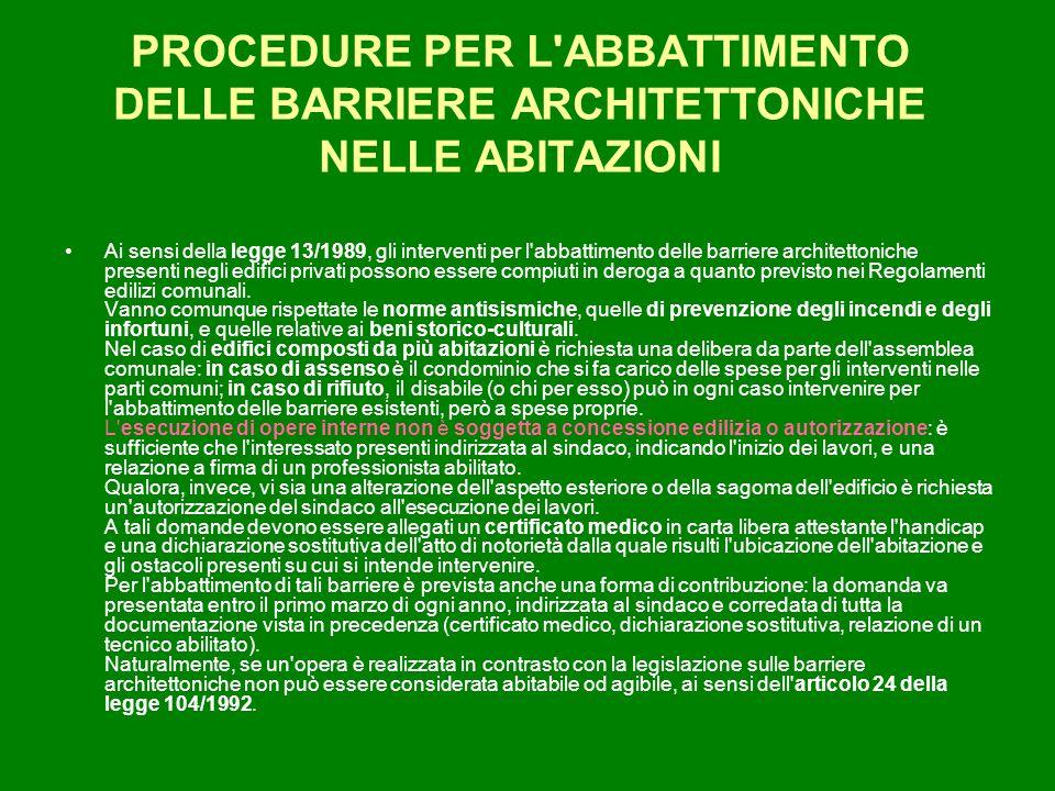 PROCEDURE PER L ABBATTIMENTO DELLE BARRIERE ARCHITETTONICHE NELLE ABITAZIONI