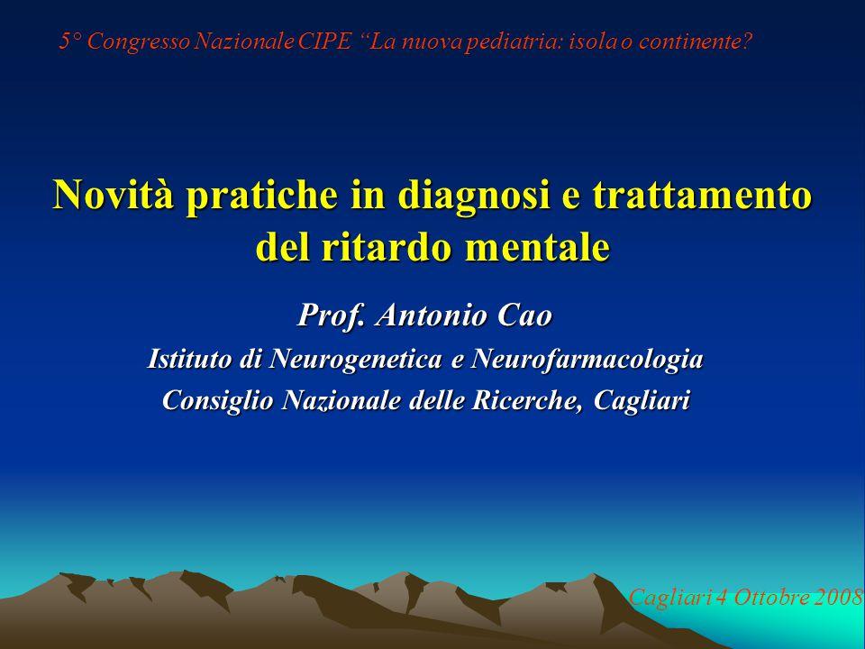 Novità pratiche in diagnosi e trattamento del ritardo mentale