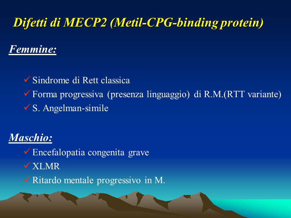 Difetti di MECP2 (Metil-CPG-binding protein)
