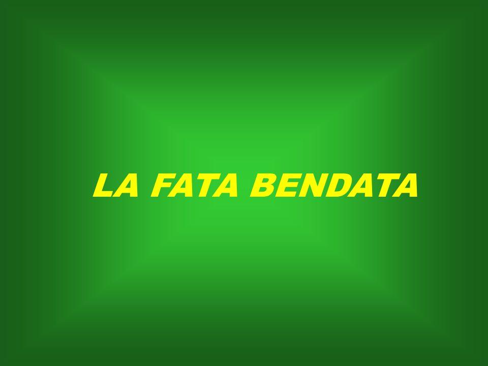 LA FATA BENDATA