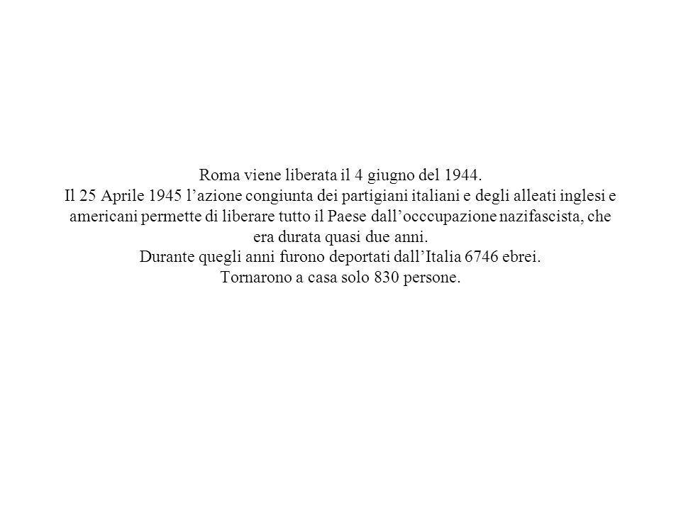 Roma viene liberata il 4 giugno del 1944