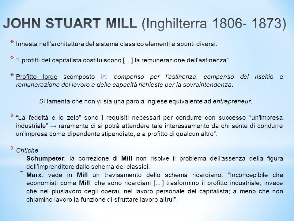JOHN STUART MILL (Inghilterra 1806‐ 1873)