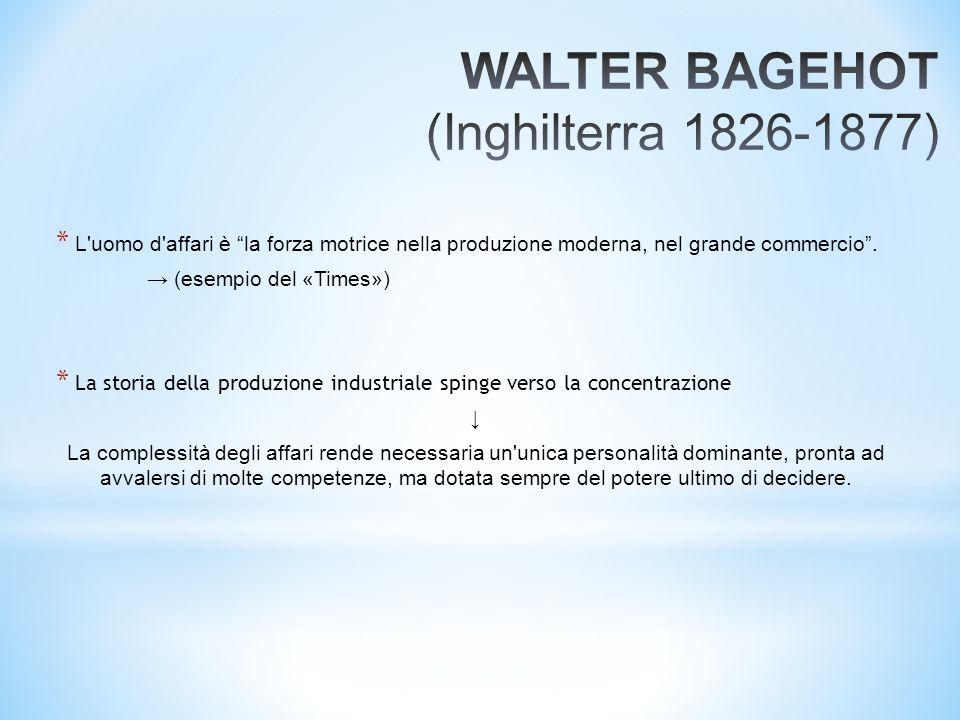 WALTER BAGEHOT (Inghilterra 1826-1877)