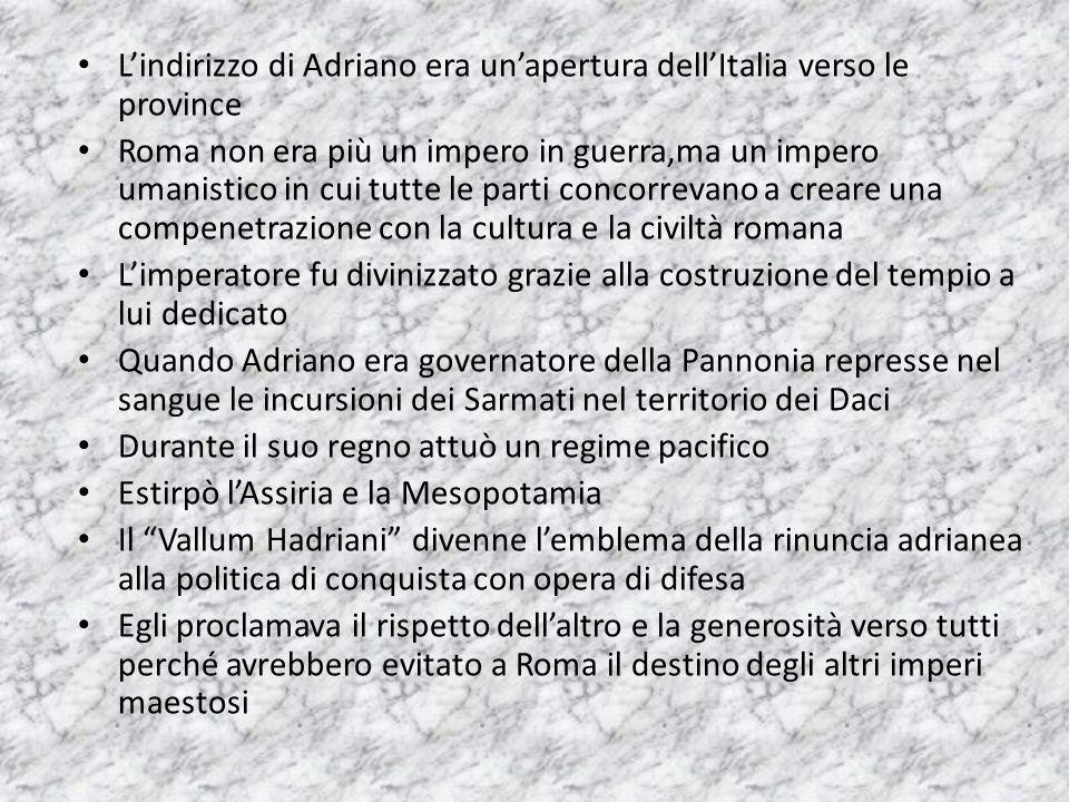 L'indirizzo di Adriano era un'apertura dell'Italia verso le province