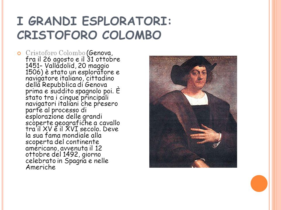 I GRANDI ESPLORATORI: CRISTOFORO COLOMBO