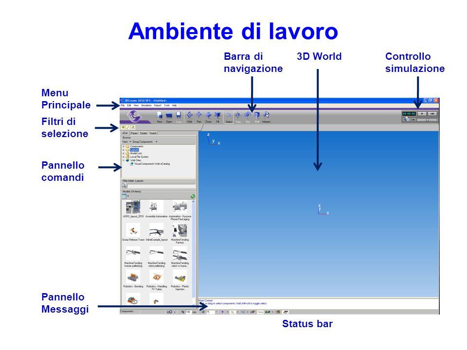 Ambiente di lavoro Barra di navigazione 3D World Controllo simulazione