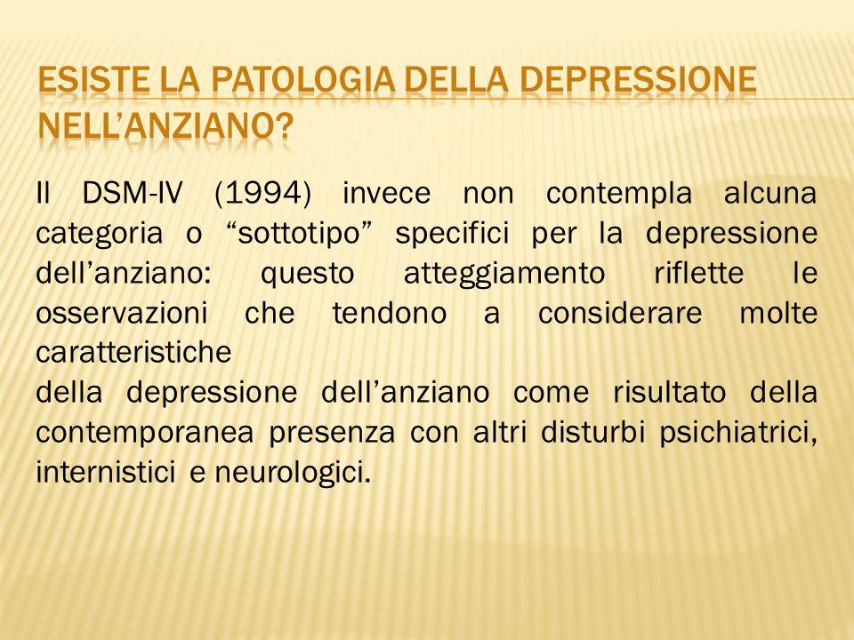 ESISTE LA PATOLOGIA DELLA DEPRESSIONE NELL'ANZIANO