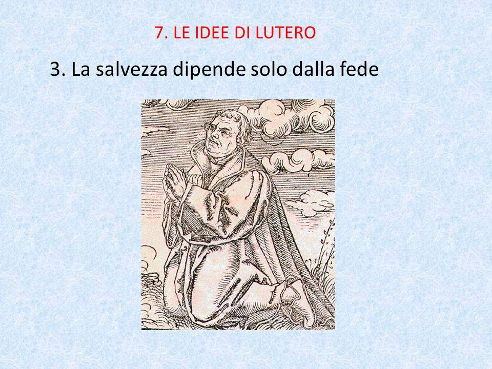 3. La salvezza dipende solo dalla fede