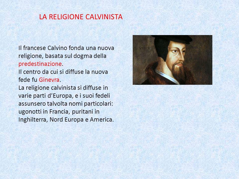 LA RELIGIONE CALVINISTA