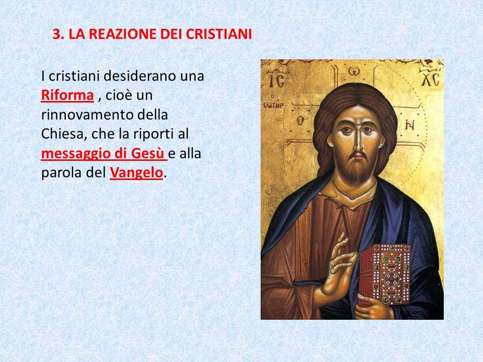 3. LA REAZIONE DEI CRISTIANI