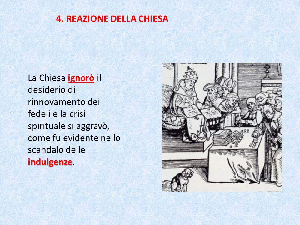 4. REAZIONE DELLA CHIESA