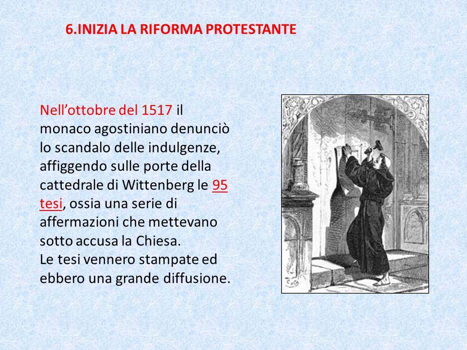 6.INIZIA LA RIFORMA PROTESTANTE