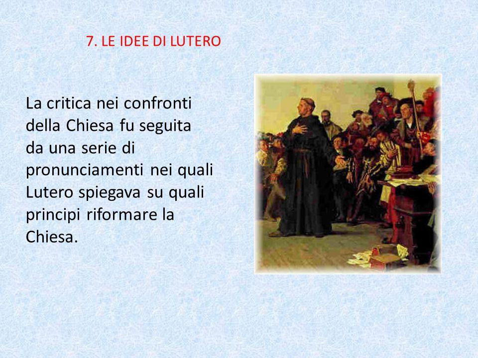 7. LE IDEE DI LUTERO
