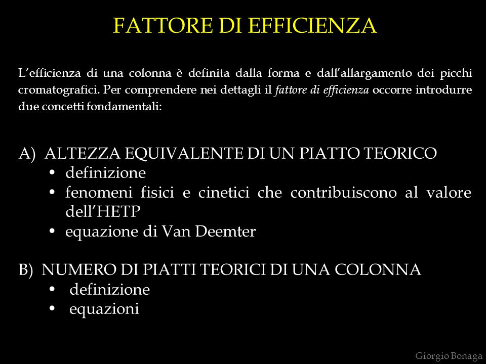 FATTORE DI EFFICIENZA A) ALTEZZA EQUIVALENTE DI UN PIATTO TEORICO