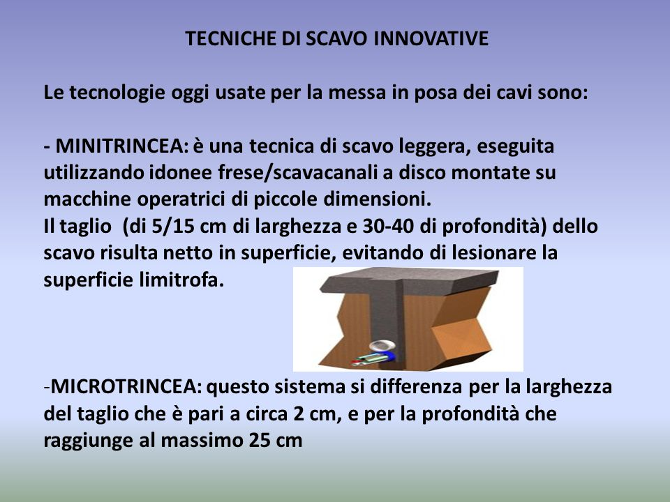 TECNICHE DI SCAVO INNOVATIVE