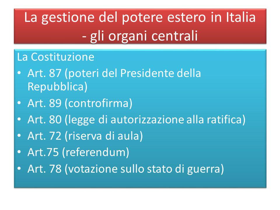 La gestione del potere estero in Italia - gli organi centrali