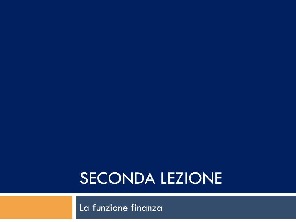 Seconda lezione La funzione finanza