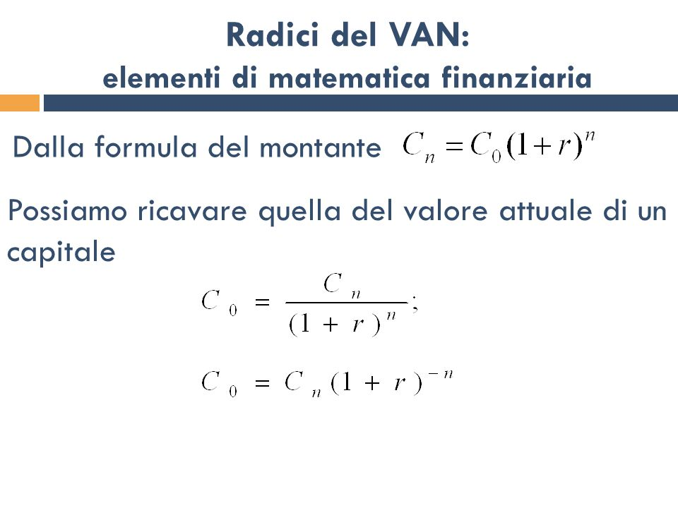 Radici del VAN: elementi di matematica finanziaria
