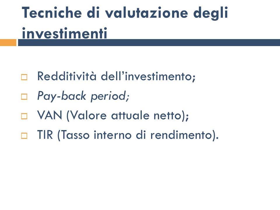 Tecniche di valutazione degli investimenti
