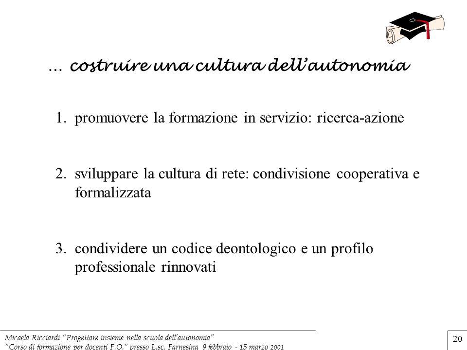 … costruire una cultura dell'autonomia