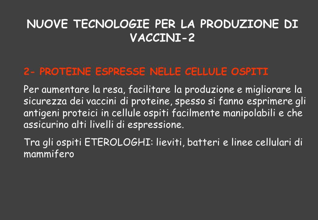 NUOVE TECNOLOGIE PER LA PRODUZIONE DI VACCINI-2