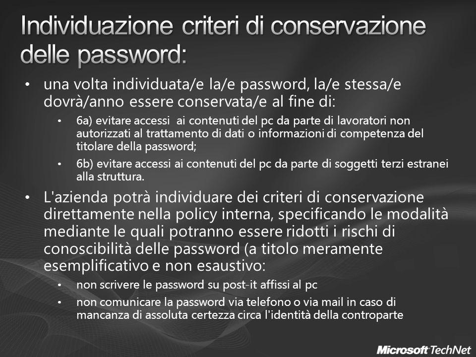 Individuazione criteri di conservazione delle password: