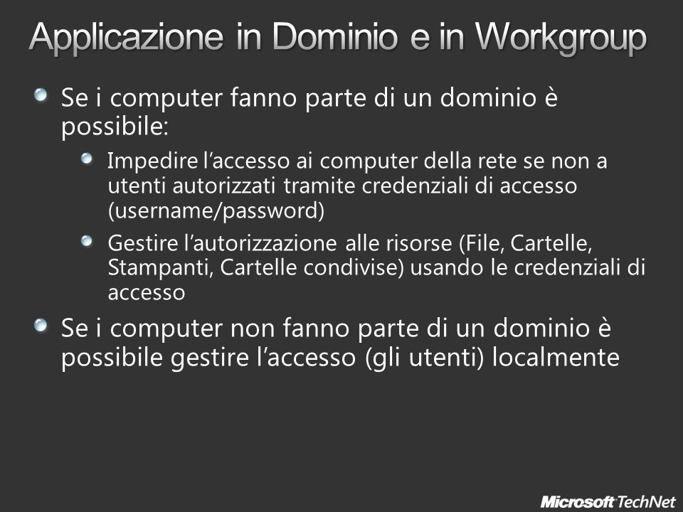 Applicazione in Dominio e in Workgroup
