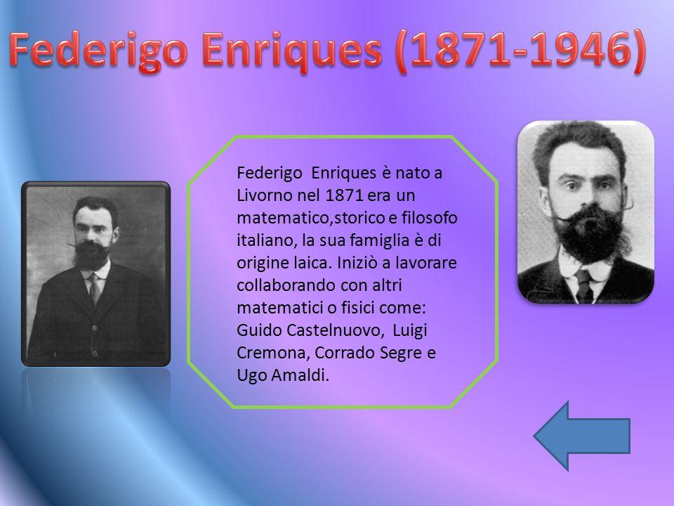 Federigo Enriques (1871-1946)