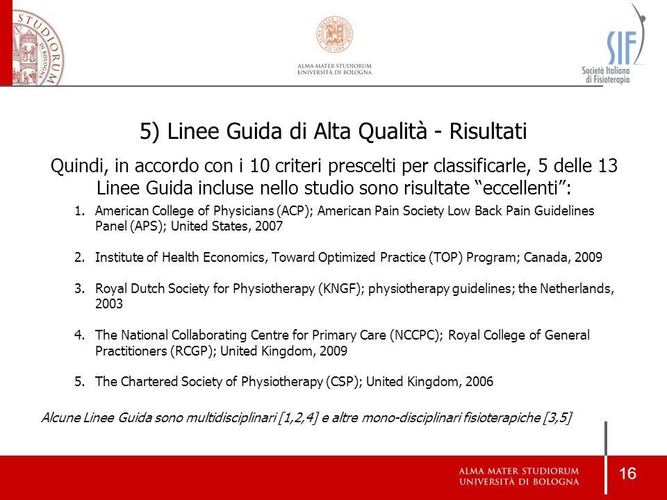 5) Linee Guida di Alta Qualità - Risultati