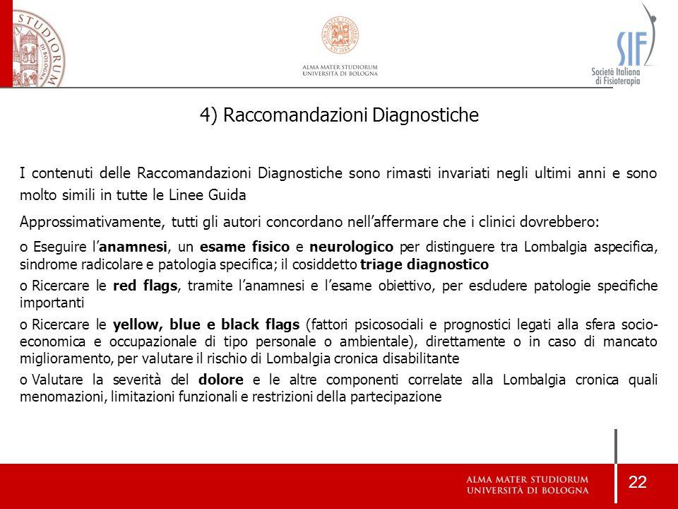 4) Raccomandazioni Diagnostiche