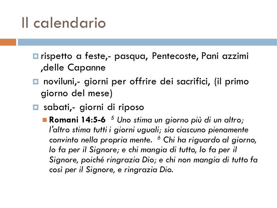 Il calendario rispetto a feste,- pasqua, Pentecoste, Pani azzimi ,delle Capanne.