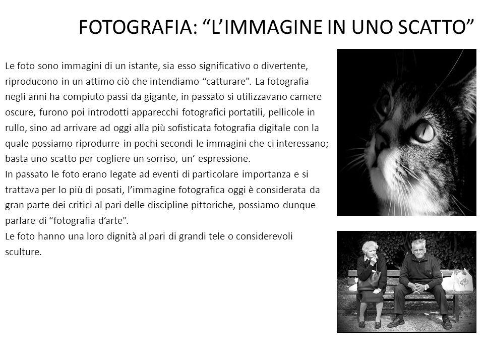 FOTOGRAFIA: L'IMMAGINE IN UNO SCATTO