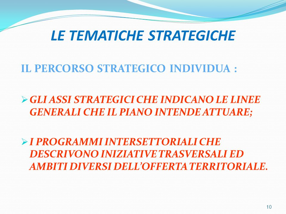 LE TEMATICHE STRATEGICHE