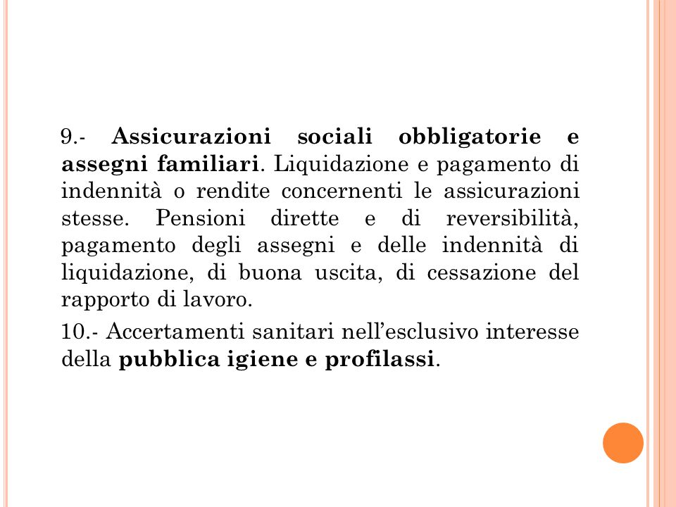 9. - Assicurazioni sociali obbligatorie e assegni familiari